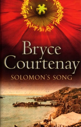 Solomon's Song: Bryce Courtenay
