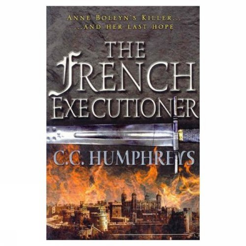 9781552782385: The French executioner