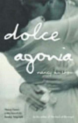 Dolce Agonia [Signed 1st Printing]: Huston, Nancy