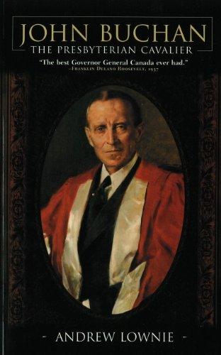 9781552784099: John Buchan: The Presbyterian Cavalier