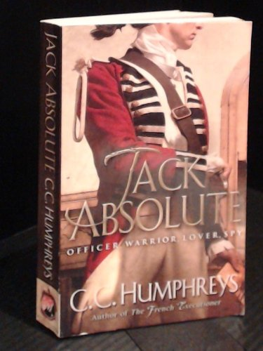 Jack Absolute: C. C. Humphreys