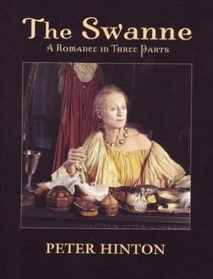 9781552784686: The Swanne: A Romance in Three Parts