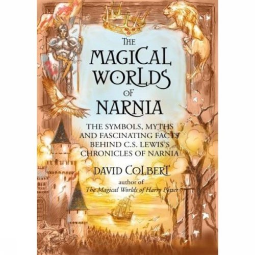 9781552785416: The Magical Worlds of Narnia - A Treasury of Myth and Legends
