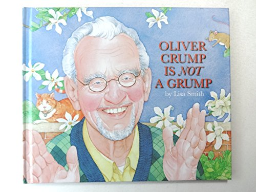 Oliver Crump Is Not A Grump: Lisa Smith