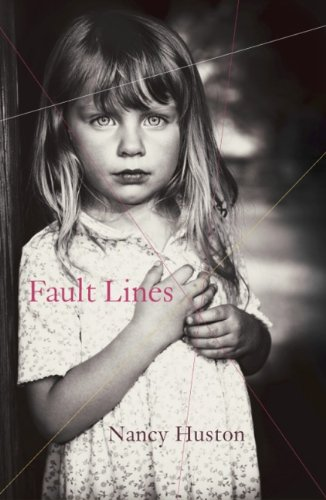 Fault Lines: Nancy Huston