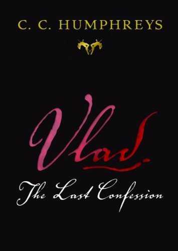 9781552787311: Vlad: The Last Confession