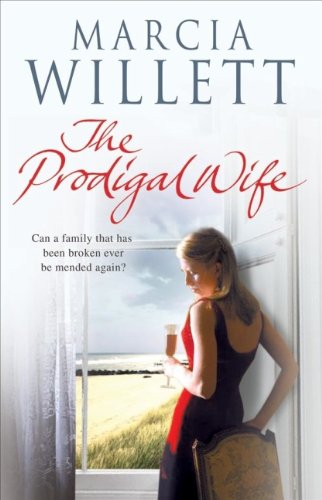 The Prodigal Wife (1552788016) by Marcia Willett