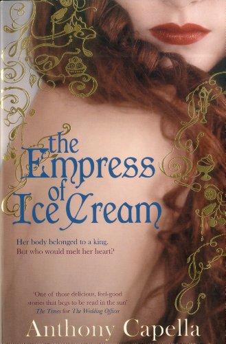 9781552788752: The Empress of Ice Cream