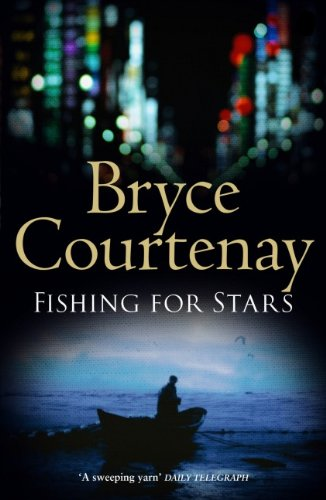 Fishing for Stars (9781552788950) by Bryce Courtenay