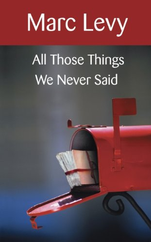 9781552789070: All Those Things We Never Said