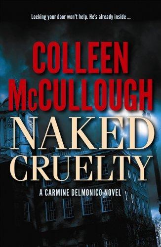 9781552789452: Naked Cruelty: A Carmine Delmonico Novel