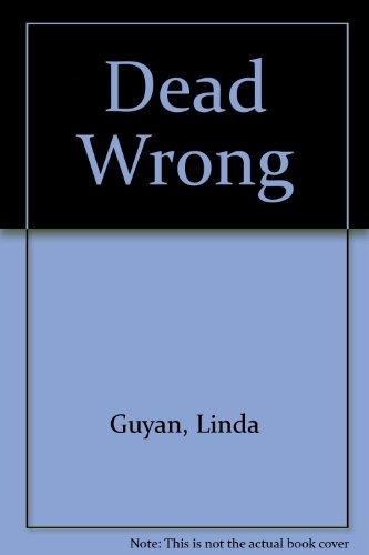 9781552790199: Dead Wrong