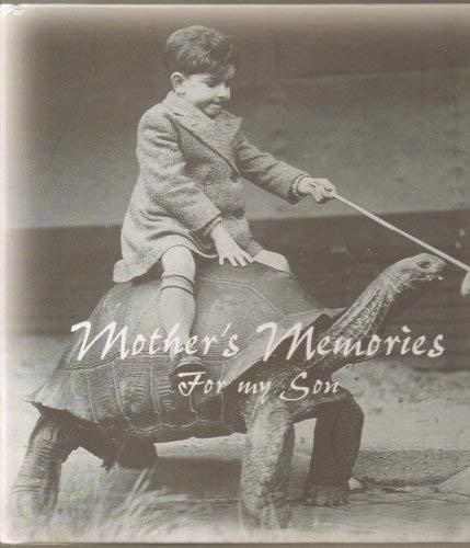 Mother's Memories - For My Son - (Write Your Own Remembrances): Deborah Nixon
