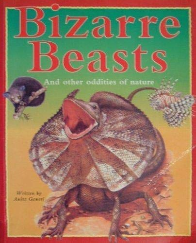 9781552802489: Bizarre Beasts And Other Oddities of Nature