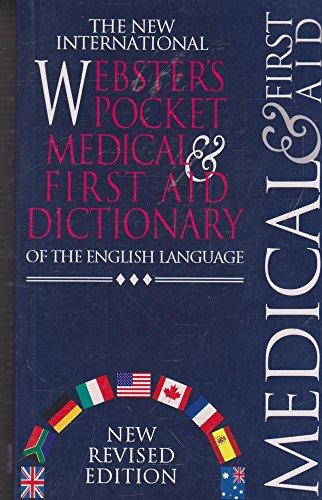 The New International Webster's Pocket Medical &: N/A