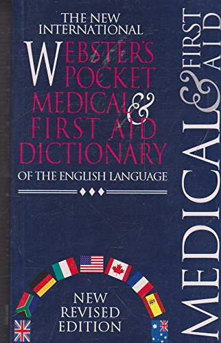 9781552802748: The New International Webster's Pocket Medical & First Aid Dictionary of the English Language Edition: Reprinted