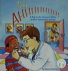 Say ahhhhhhh! A Trip To the Doctor's Office (A Carousel Pop-Up Book): Edmon J. Rodman