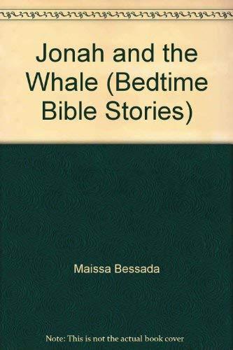Jonah and the Whale (Bedtime Bible Stories): Maissa Bessada
