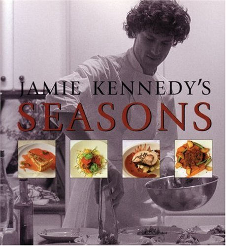 9781552850060: Jamie Kennedy's Seasons