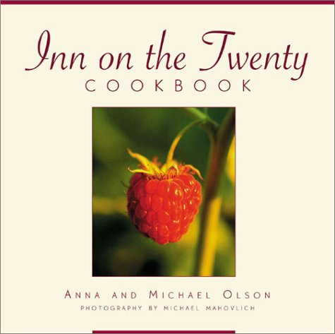 Inn on the Twenty Cookbook: Anna Olson; Michael