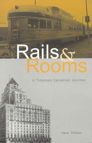 9781552850091: Rails and Rooms: A Timeless Canadian Journey