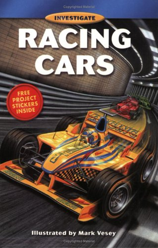 Racing Cars (Investigate Series) (9781552850671) by Whitecap Books