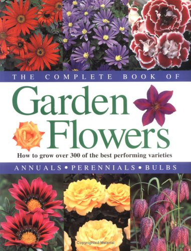 The Complete Book of Garden Flowers: Strong, Graham