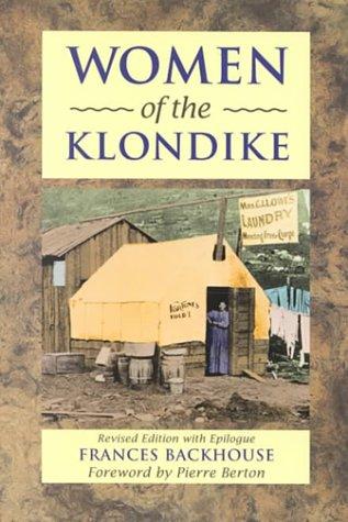 9781552850893: Women of the Klondike