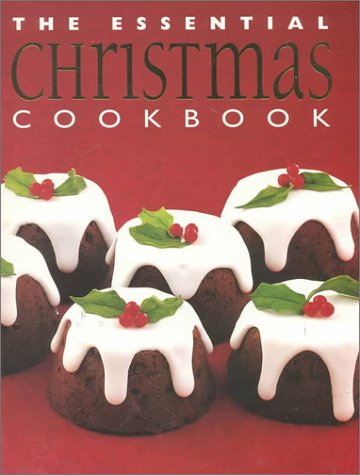 9781552851098: The Essential Christmas Cookbook (Essential Cookbooks (Whitecap Paperback))