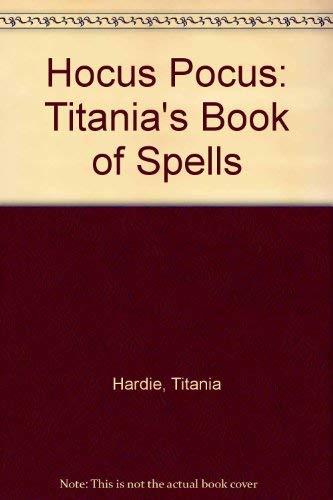 9781552851364: Hocus Pocus: Titania's Book of Spells