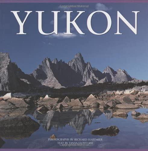 Yukon (Canada Series): Kyi, Tanya Lloyd