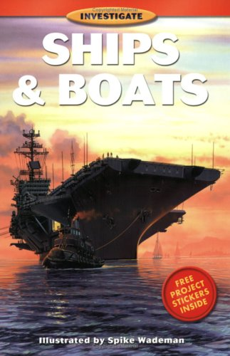 Ships and Boats (Investigate Series): Whitecap Books
