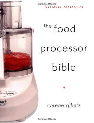 9781552852118: The Food Processor Bible