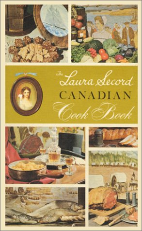 The Laura Secord Canadian Cook Book (Classic
