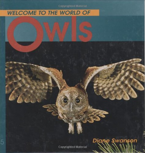 9781552853146: Welcome to the World of Owls (Welcome to the World Series)