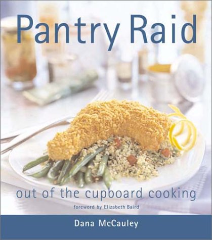9781552853337: Pantry Raid: Out of the Cupboard Cooking