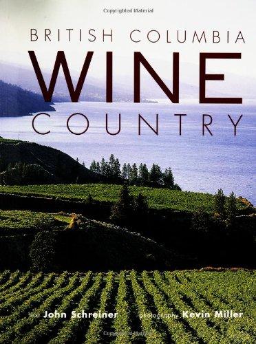 British Columbia Wine Country: John Schreiner