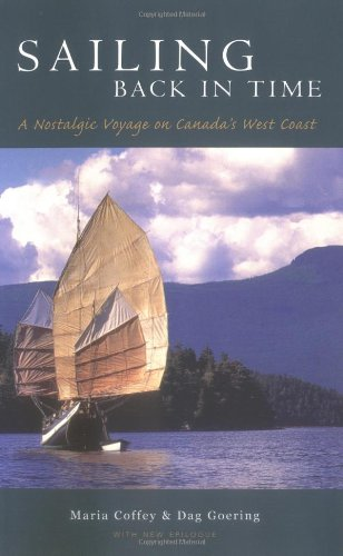9781552853382: Sailing Back in Time: A Nostalgic Voyage on Canada's West Coast