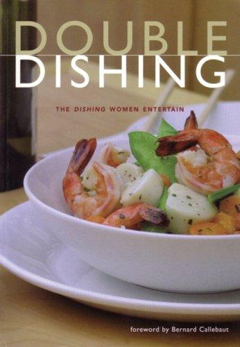 Double Dishing: Women Entertain: Chavich, Cinda, Fortier,