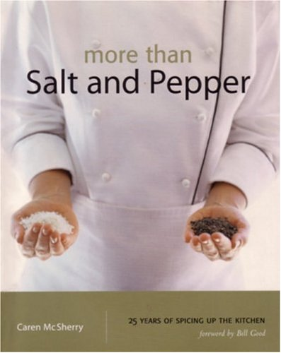 MORE THAN SALT AND PEPPER 25 Years of Spicing Up the Kitchen