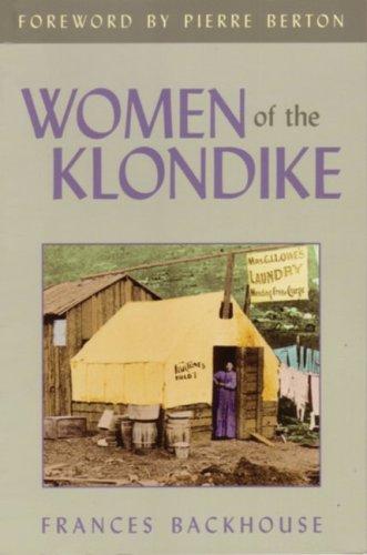 9781552854075: Women of the Klondike