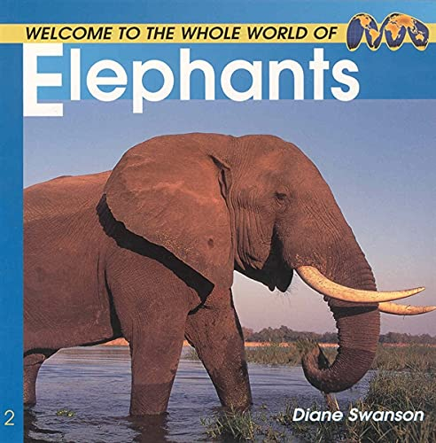 9781552854518: Welcome to the World of Elephants (Welcome to the World Series)