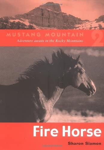 Fire Horse (Mustang Mountain Series): Siamon, Sharon