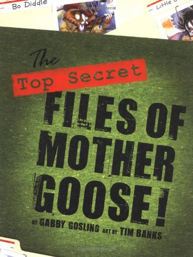 9781552855126: The Top Secret Files of Mother Goose!