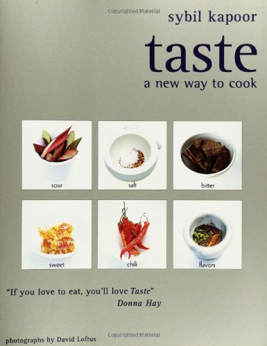 9781552855416: Taste: A New Way to Cook