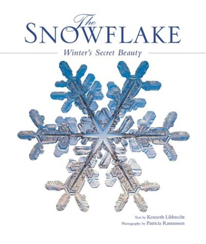 9781552855577: Snowflake: Winter's Secret Beauty