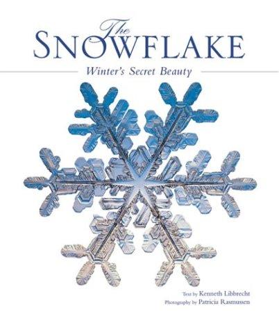 9781552855577: Snowflake: Winter's Secret Beauty