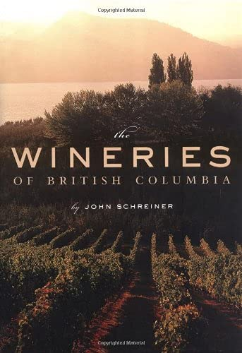 9781552856031: The Wineries of British Columbia