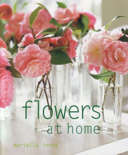 9781552856284: Flowers at Home