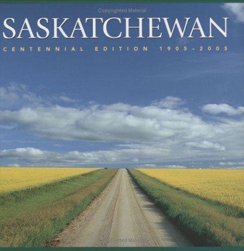 9781552856697: Saskatchewan: Centennial Edition 1905-2005 (Canada Series)